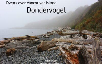 Dondervogel: reisboek over Vancouver Island
